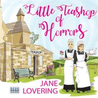 Little Teashop of Horrors - Jane Lovering