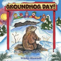 Groundhog Day! - Shadow or No Shadow - Gail Gibbons