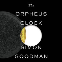 The Orpheus Clock - The Search For My Family's Art Treasures Stolen by the Nazis - Simon Goodman