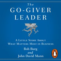 The Go-Giver Leader - Bob Burg,John David Mann