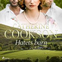Hatets barn - Catherine Cookson