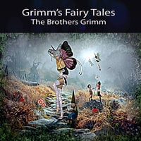 Grimm's Fairy Tales - Brothers Grimm