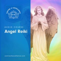 Angel Reiki - Centre of Excellence