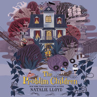 The Problim Children - Natalie Lloyd