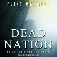 Dead Nation - Flint Maxwell