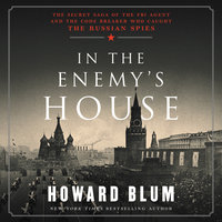 In the Enemy's House - Howard Blum