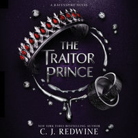 The Traitor Prince - C.J. Redwine