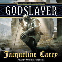 Godslayer - Jacqueline Carey