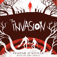 The Invasion - Peadar O'Guilin
