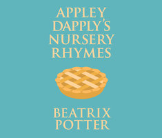 Appley Dapply's Nursery Rhymes - Beatrix Potter