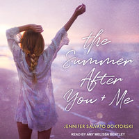 The Summer After You and Me - Jennifer Salvato Doktorski