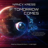 If Tomorrow Comes - Nancy Kress