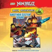 LEGO Ninjago: Brick Adventures #1: Brother/Sister Squad - Meredith Rusu
