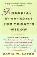 Financial Strategies for Today's Widow - David Latko
