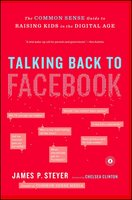 Talking Back to Facebook - James P. Steyer