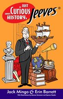 Just Curious About History, Jeeves - Erin Barrett