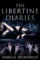 The Libertine Diaries - Isabella Delmonico