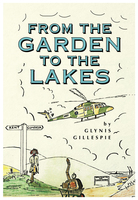 From the Garden to the Lakes - Glynis Gillespie