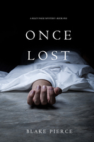 Once Lost - Blake Pierce