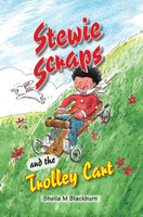 Stewie Scraps and the Trolley Cart - Sheila Blackburn