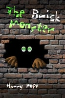 The Brick Monster - Harry Pope