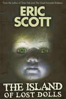 The Island of Lost Dolls - Eric Scott