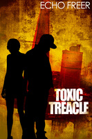 Toxic Treacle - Echo Freer