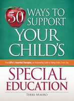 50 Ways to Support Your Child's Special Education - Terri Mauro