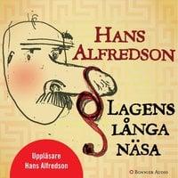 Lagens långa näsa : 21 kriminalberättelser - Hans Alfredson