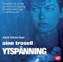 Ytspänning - Aino Trosell