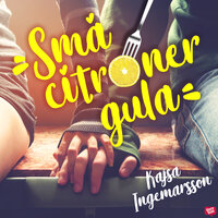Små citroner gula - Kajsa Ingemarsson