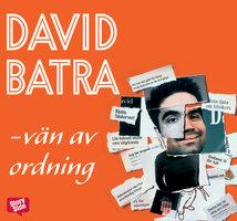 Vän av ordning - David Batra