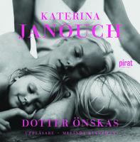 Dotter önskas - Katerina Janouch