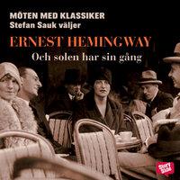 Och solen har sin gång - Ernest Hemingway