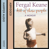All of These People - Fergal Keane