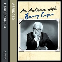 An Audience with Barry Cryer - Barry Cryer