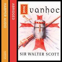 Ivanhoe - Sir Walter Scott, Walter Scott