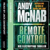 Remote Control (Nick Stone Book 1) - Andy McNab