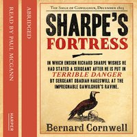 Sharpe's Fortress: The Siege of Gawilghur, December 1803 - Bernard Cornwell