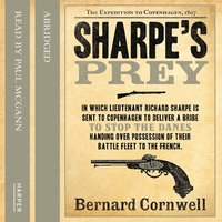 Sharpe's Prey: The Expedition to Copenhagen, 1807 - Bernard Cornwell
