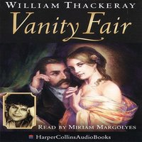 Vanity Fair - William Thackeray