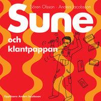 Sune och klantpappan - Anders Jacobsson,Sören Olsson