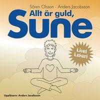 Allt är guld Sune - Anders Jacobsson, Sören Olsson