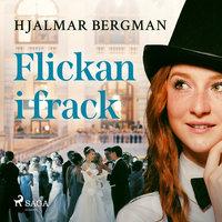 Flickan i frack - Hjalmar Bergman