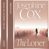 The Loner - Josephine Cox