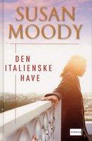 Den italienske have - Susan Moody
