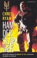 Ham der slap væk - Chris Ryan