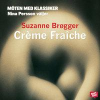 Crème fraiche - Suzanne Brøgger