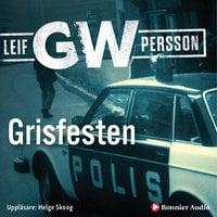 Grisfesten - Leif G.W. Persson