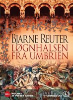 Løgnhalsen fra Umbrien - Bjarne Reuter